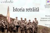 Istorie retrăită – secvențe inedite din istoria Dobrogei