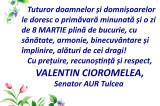 Mesaj de 8 Martie 2021: Valentin Cioromelea – Senator AUR Tulcea